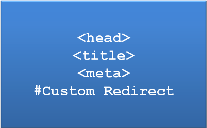 Create Custom Redirect Using Meta Tag and JavaScript